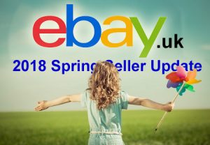 eBay Announces Spring Seller Update 2018 for UK Sellers