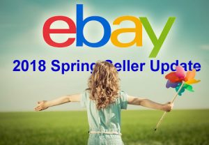 eBay Spring Seller Update 2018