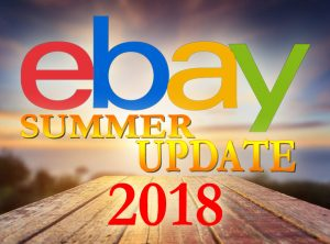 eBay 2018 Summer Seller Update
