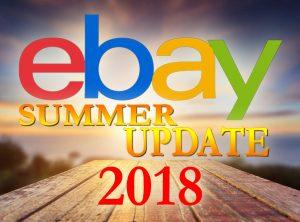 eBay 2018 Summer Seller Update