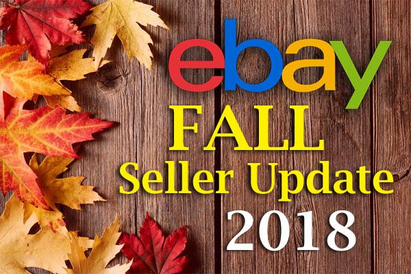 eBay 2018 Fall Seller Update
