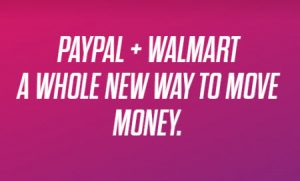 PayPal cash-in cash-out at Walmart
