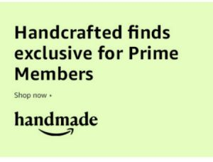 Amazon Handmade Prime Day Sale